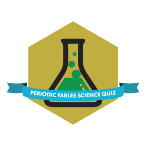 Badge for the Periodic Fables Science Quiz